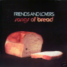 Friends and Lovers - Songs of Bread CD
