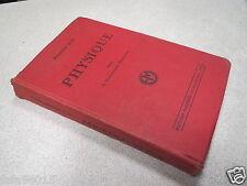 PHYSIQUE GEORGES EVE classe de mathématiques élémentaires MAGNARD 1931 *