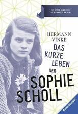 Das kurze Leben der Sophie Scholl von Hermann Vinke (2015, Taschenbuch)