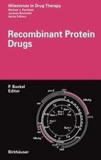 Recombinant Protein Drugs: Milestones in Drug Therapy