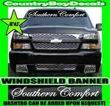 Southern Comfort 42x4 WINDSHIELD Vinyl Decal REAR Country South Truck Pride Car