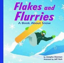 Amazing Science Weather: Flakes and Flurries : A Book about Snow Amazing Science