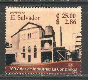 "EL SALVADOR 2006, ""LA CONSTANCIA"" INDUSTRIES CENTENARY Scott 1658, MNH"