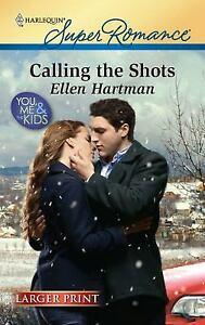 Calling the Shots by Hartman, Ellen