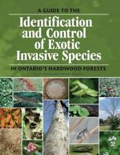 A guide to the identification and control of exotic invasive species in