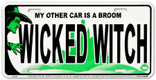 WICKED WITCH License Plate Tin Sign - 12x6