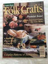 Country Home FOLK CRAFTS Premier Issue April 1994