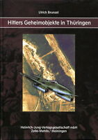 Hitlers Geheimobjekte in Thüringen (Dr. H. Hofmann)