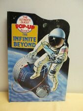 The Infinite Beyond Pop Up Children's Book on Space Space Shuttle Nasa ISS RARE
