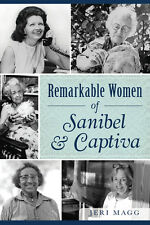 Remarkable Women of Sanibel & Captiva [American Heritage] [FL]