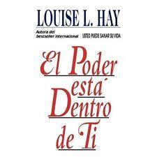 El Poder Esta Dentro de Ti by Louise L. Hay (1994, Paperback)