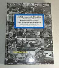 Mit Volvo durch die Fünfziger - Das Beste aus Volvos Kundenzeitung