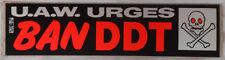 """U.A.W. Urges Ban DDT"" Bumper Sticker 1969/1970's  United Auto Workers Union UAW"