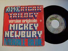 "MICKEY NEWBURY : American Trilogy / Mobile Blue 7"" 45T 1973 French ELEKTRA 12090"