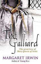 The Galliard, Margaret Irwin