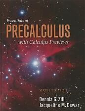 Essentials of Precalculus with Calculus Previews by Dennis G. Zill and...