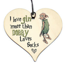 #784 Harry Potter Dobby  Gin & Tonic Gift Any Occasion Hanging Funny Wood Heart