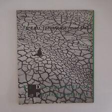 La Documentation Photographique N°5-263 mars 1966 L'eau problème mondial