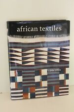 AFRICAN TEXTILES By John Gillow HARDCOVER like new