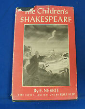 The Childrens Shakespeare by E Nesbit with eleven illustrations by Rolf Klep