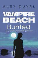 Vampire Beach: Hunted, Duval, Alex, Very Good Book