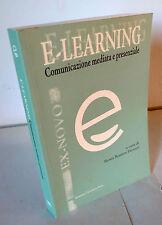 Favretti,E-LEARNING.Comunicazione mediata e presenziale,2005[didattica,computer