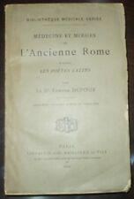 1892, MEDECINE ET MOEURS DE L'ANCIENNE ROME, DUPOUY, FRENCH