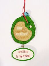 I'M RETIRED and this is my office! Golf Christmas Ornament - New - Great gift!