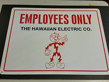 "Reddy Kilowatt the Hawaiian Electric Co. Heavy metal employees sign 24"" x 18"""