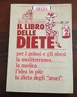 L32> LE GUIDE DI GRAZIA - ADA DEL VENTESINO - IL LIBRO DELLE DIETE - 1988