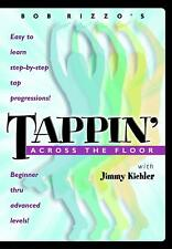 Bob Rizzo: Tappin' Across The Floor-Tap Dance with Jimmy Kichler DVD Like NEW!