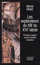 Les explorateurs du XIIIe au XVIe siècle. Premiers regards sur des mondes...