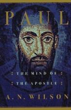 Paul: The Mind of the Apostle, A. N. Wilson, 0393040666, Book, Good