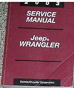 2003 Jeep WRANGLER Service Shop Repair Manual BOOK FACTORY DEALERSHIP MOPAR JEEP
