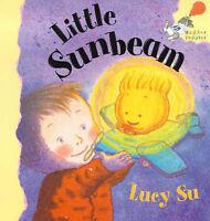 Little Sunbeam (Hodder Toddler) Lucy Su Very Good Book