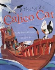 If Not For The Calico Cat Christian, Mary Blount Hardcover Used - Good