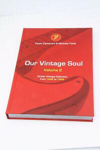 """""""Our Vintage Soul"""" Vol.2  Fender Vintage Guitar Collection Book Ltd. Edt."""