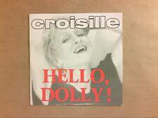 RARE CD POCHETTE 2 TITRES / NICOLE CROISILLE / HELLO DOLLY ! / TRES BON ETAT