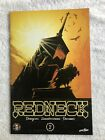Redneck #2A (May 2017, Image) Mature VF+ 8.5