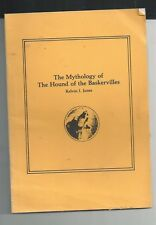 THE MYTHOLOGY OF THE HOUND OF THE BASKERVILLES - CONAN DOYLE / SHERLOCK HOLMES