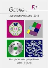 GEISTIG FIT Aufgabensammlung 2011 von Friederike Sturm (2011, Taschenbuch)