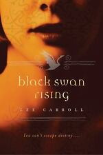 Black Swan Rising by Lee Carroll (2010, Paperback)