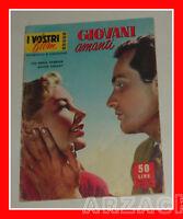 Cineromanzo I vostri film GIOVANI AMANTI Odile Versois 1956