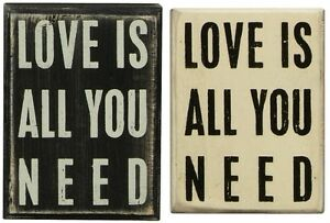 Primitives By Kathy Wooden Box Sign Love Is All You Need Anniversary Valentine