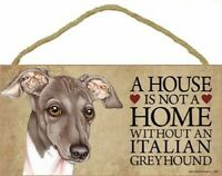 A house is not a home without an Italian Greyhound Wood Dog Sign Plaque USA Made