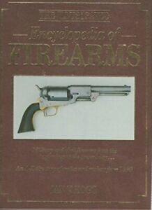 The Illustrated Encyclopedia of Firearms by Ian V. Hogg Book The Fast Free