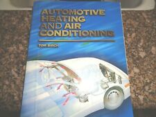 Automotive Heating and Air Conditioning by Tom Birch