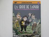 ABBE BROWN EO1991 BE/TBE LA CROIX DE SAPHIR