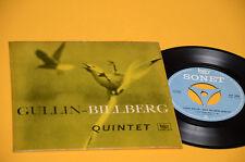 "GULLIN BILLBERG QUINTET EP 7"" ORIG '50 NM TOP JAZZ SONET !!!!!!!!!!"