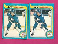2 X 1979-80 OPC # 388 NORDIQUES WALLY WEIR  ROOKIE EX-MT CARD (INV# C3259)